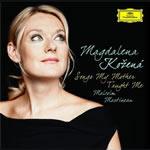 Magdalena Kozená - Songs my mother taught me